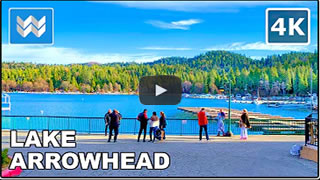 DailyWeb.tv - Caminata Virtual por Lake Arrowhead en 4K
