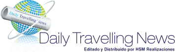 Daily Travelling News by HSM - Noticias de Turismo